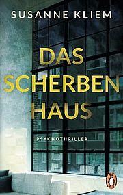 Autor: Kliem, Susanne, Titel: Das Scherbenhaus