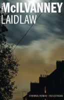 Laidlaw - McIlvanney, William - Kunstmann
