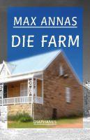 Autor: Annas, Max, Titel: Die Farm
