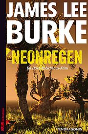 Neonregen - Burke, James Lee - Pendragon