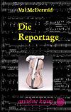 Die Reportage - <a href='krimi_autoren/autor/13-Val_McDermid'>McDermid, Val</a> - Argument