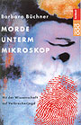 Titel: Morde unterm Mikroskop