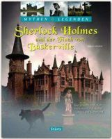 Autor: Axelrod, Gerald, Titel: Mythen & Legenden: Sherlock Holmes und der Fluch von Baskerville - Spurensuche nach dem H�llenhund in England, Wales und Schottland