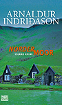 Nordermoor - <a href='krimi_autoren/autor/117-Arnaldur_Indridason'>Indridason, Arnaldur</a> - Bastei