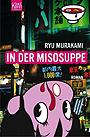 In der Misosuppe - Murakami, Ryu - KiWi