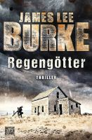 Autor: Burke, James Lee, Titel: Regengötter