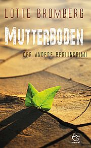 Autor: Bromberg, Lotte, Titel: Mutterboden