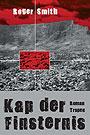 Kap der Finsternis - <a href='krimi_autoren/autor/17-Roger_Smith'>Smith, Roger</a> - Tropen