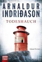 Todeshauch - <a href='krimi_autoren/autor/117-Arnaldur_Indridason'>Indridason, Arnaldur</a> - Bastei