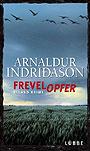 Frevelopfer - Indridason, Arnaldur - Lübbe