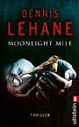 Titel: Dennis Lehane - Moonlight Mile