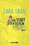 Die Stadt der Toten - Gran, Sara - Knaur