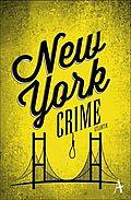 New York Crime - Künne, Cornelia (Hrsg.) - Atlantik