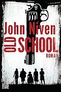 Old School - Niven, John - Heyne Hardcore