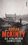 Autor: McKinty, Adrian, Titel: Die verlorenen Schwestern