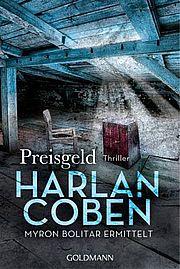 Preisgeld - Coben, Harlan - Goldmann