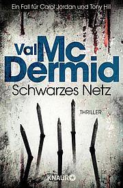 Schwarzes Netz - <a href='krimi_autoren/autor/13-Val_McDermid'>McDermid, Val</a> - Knaur