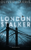 London Stalker - Harris, Oliver - Blessing