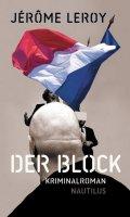 Der Block - Leroy, Jérôme - Edition Nautilus