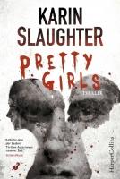 Pretty Girls - Slaughter, Karin - HarperCollins Hamburg