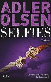 Selfies - Adler-Olsen, Jussi - dtv