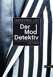 Der Moddetektiv - Just, Christopher - Milena