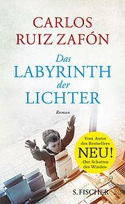 Das Labyrinth der Lichter - Ruiz Zafón, Carlos - Fischer