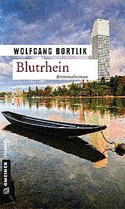 Blutrhein - Bortlik, Wolfgang - Gmeiner