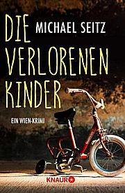 Die verlorenen Kinder - Seitz, Michael - Droemer Knaur