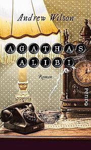 Agathas Alibi - Wilson, Andrew - Pendo