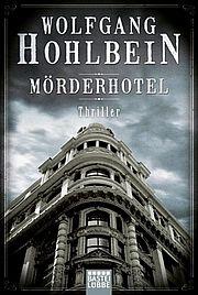 Mörderhotel - Hohlbein, Wolfgang - Bastei Lübbe