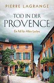 Tod in der Provence - Lagrange, Pierre - Fischer