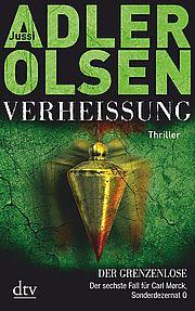 Verheißung - Der Grenzenlose - Adler-Olsen, Jussi - dtv