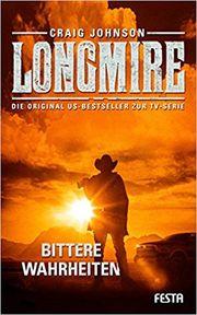Longmire: Bittere Wahrheiten - Johnson, Craig - Festa