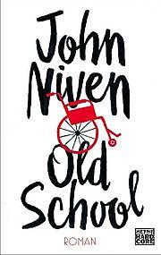 Old School - Niven, John - Heyne