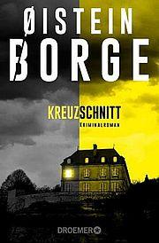 Kreuzschnitt - Borge, Øistein - Droemer Knaur