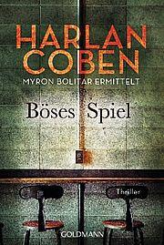 Böses Spiel - Myron Bolitar ermittelt - Coben, Harlan - Goldmann
