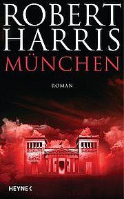 München - Harris, Robert - Heyne