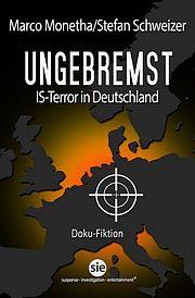 Ungebremst - Monetha, Marco / Schweizer, Stefan - SWB