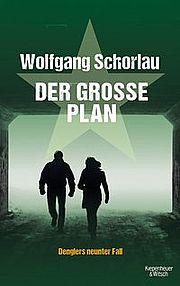 Der große Plan - Schorlau, Wolfgang - Kiepenheuer & Witsch