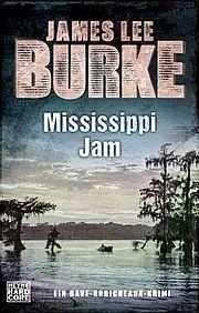 Mississippi Jam - Burke, James Lee - Heyne Hardcore