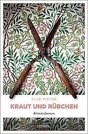 Autor: Pistor, Elke, Titel: Kraut und Rübchen