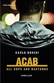 ACAB. All Cops Are Bastards - Bonini, Carlo - Folio