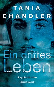 Ein drittes Leben - Chandler, Tania - Suhrkamp