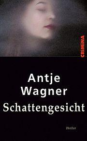 Schattengesicht - Wagner, Antje - Helmer