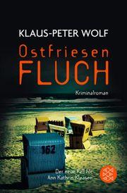 Ostfriesenfluch - Wolf, Klaus-Peter - Fischer