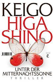 Unter der Mitternachtssonne - Higashino, Keigo - Klett-Cotta