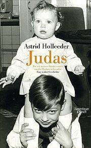 Judas - Holleeder, Astrid - Kiepenheuer & Witsch