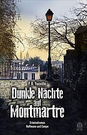 Autor: Vauvillé, P. B., Titel: Dunkle Nächte auf Montmartre