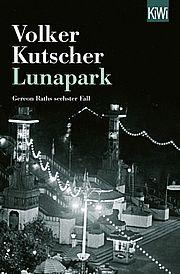 Lunapark - Kutscher, Volker - Kiepenheuer & Witsch